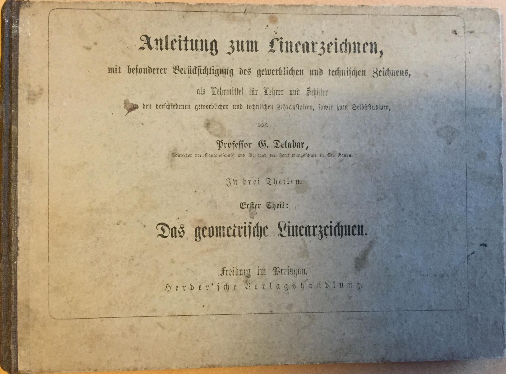 Anleitung zum Linearzeichnen, mit besonderer Berücksichtigung des: Delabar, G.