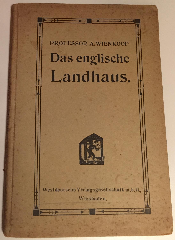 Das Englische Landhaus Von Wienkoop A Wiesbaden Westdeutsche