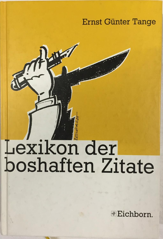 Lexikon Der Boshaften Zitate Bissige Definitionen Treffende