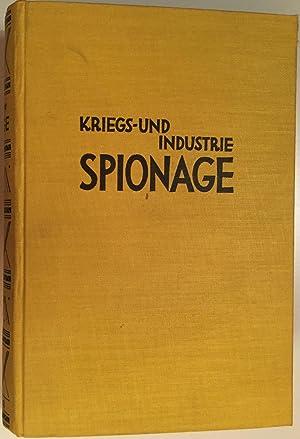 Kriegs - und Industrie Spionage. Zwölf Jahre: Ronge, Max