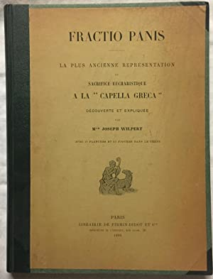 Fractio Panis. La plus ancienne représentation du: Wilpert, Joseph
