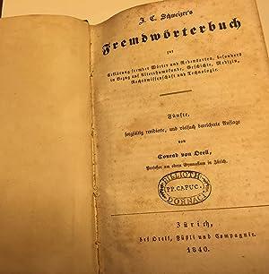 J. C. Schweizer' s Fremdwörterbuch.