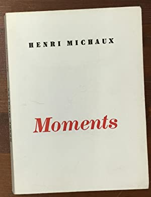 Moments.: Michaux, Henri