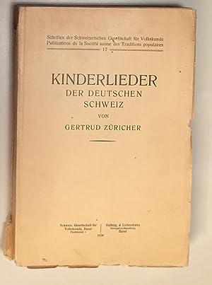 Kinderlieder der deutschen Schweiz.: Züricher, Gertrud