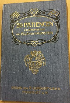 20 Patiencen zusammengestellt.: Haunstein, Ella von