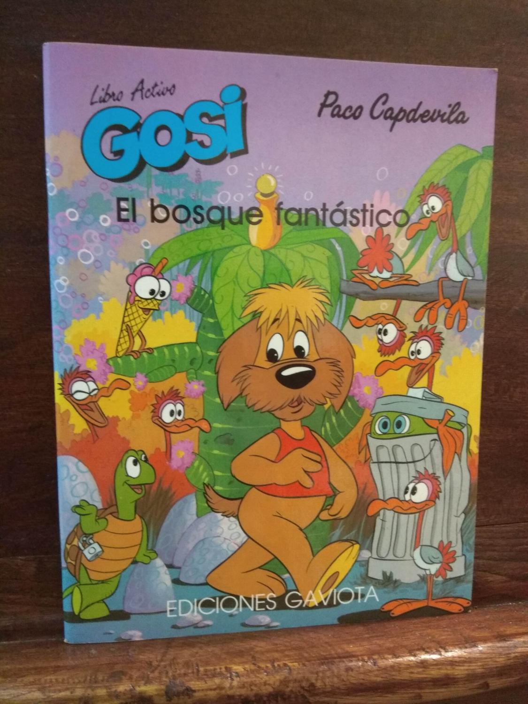 Libro Activo Gosi. El bosque fantástico - Paco Capdevilla