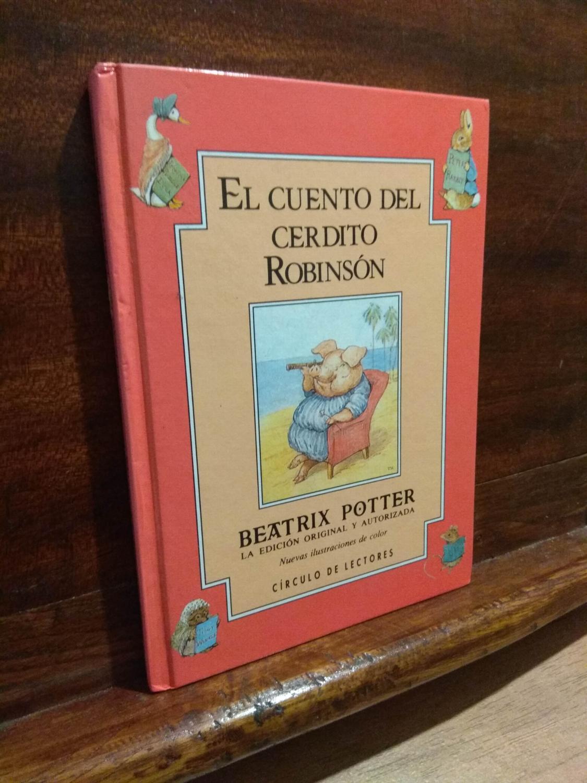 El cuento del cerdito Robinson - Beatrix Potter