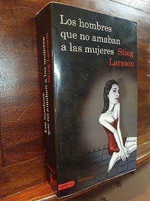 Los Hombres Que No amaban a Las: Stieg Larsson