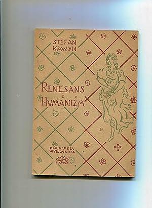 Renesans i Humanizm: Kawyn Stefan