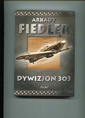 Dywizjon 303: Fiedler Arkady
