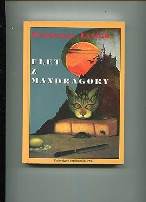 Flet z Mandragory: Lysiak Waldemar