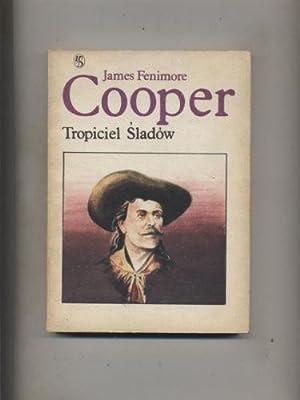 Tropiciel Sladow: Cooper James Fenimore