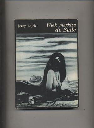 Wiek markiza de Sade: Lojek Jerzy