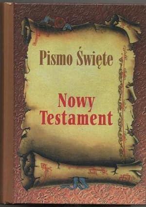 Pismo Swiete Nowy Testament: Praca zbiorowa