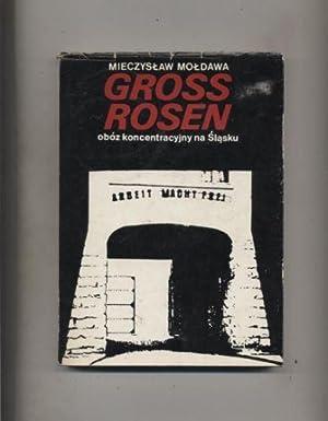 Gross-Rosen - oboz koncentracyjny na Slasku: Moldawa Mieczyslaw