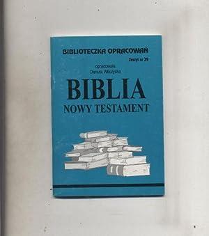 Biblia Nowy Testament: Wilczycka Danuta opr.