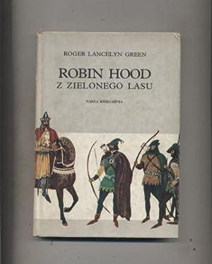 Robin Hood z Zielonego Lasu: Lancelyn-Green Roger