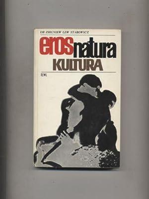 Eros Natura Kultura: Lew-Starowicz Zbigniew