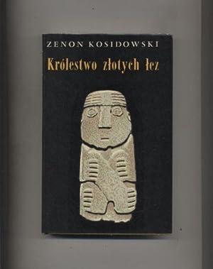 Krolestwo zlotych lez: Kosidowski Zenon