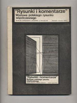 Rysunki i komentarze Wystawa polskiego rysunku wspÃ: Praca zbiorowa