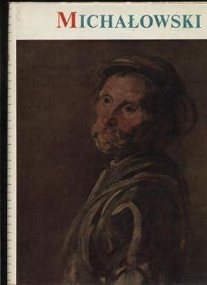 Piotr Michalowski z 312 il.i 12 tabl.barwnymi poprzedzonymi portretem własnym artysty oraz ...