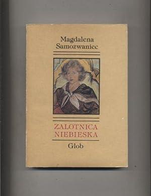 Zalotnica niebieska: Samozwaniec Magdalena