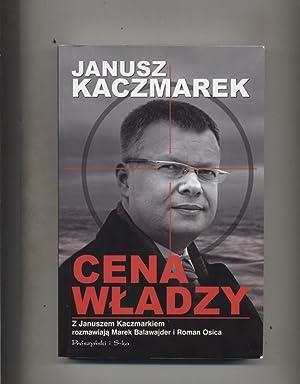 Cena wladzy: Kaczmarek Janusz