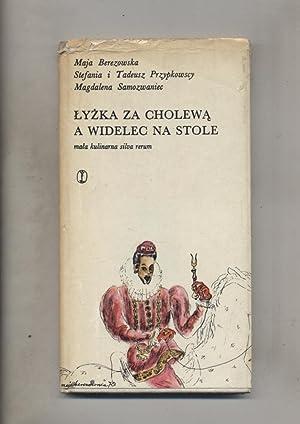 Lyzka za cholewa a widelec na stole: Berezowska Maja Przypkowscy