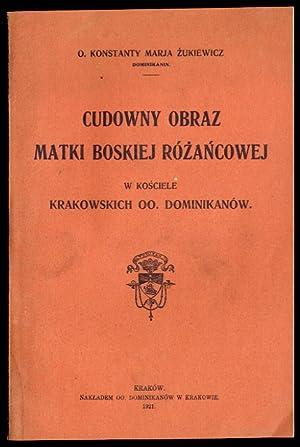 Cudowny obraz Matki Boskiej Rozancowej w kosciele: Zukiewicz Konstanty Marja: