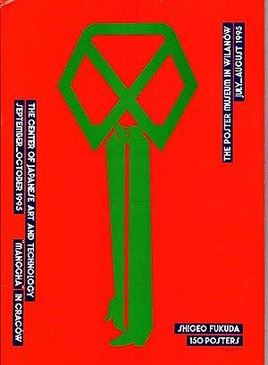 Shigeo Fukuda - 150 plakatow. Muzeum Plakatu