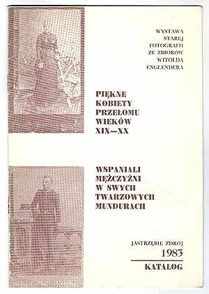 Wystawa starej fotografii ze zbiorow Witolda Englendera.