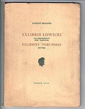 Exlibris lowicki O.O. Bernardynow. Jego wlasciciel. Exlibrisy: Mocarski Zygmunt: