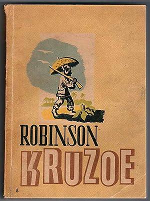 Przypadki Robinsona Kruzoe./The life and surprising adventures: Defoe Daniel: