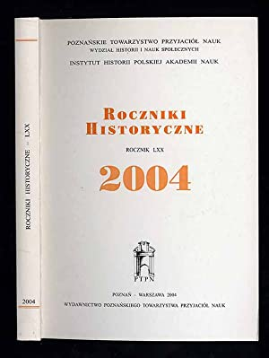 Roczniki Historyczne. R.70 (2004)