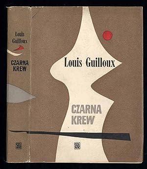 Czarna krew./Le sang noir.: Guilloux Louis:
