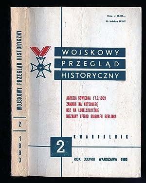 Wojskowy Przeglad Historyczny. R.38 (IV-VI 1993) nr