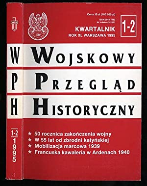 Wojskowy Przeglad Historyczny. R.40 (I-VI 1995) nr