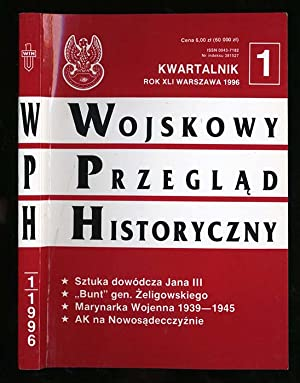 Wojskowy Przeglad Historyczny. R.41 (I-III 1996) nr
