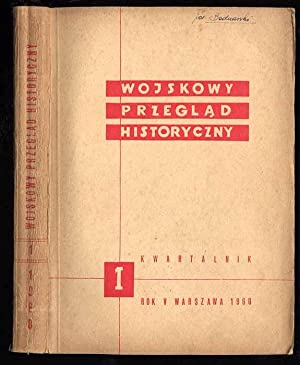 Wojskowy Przeglad Historyczny. R.5 (I-III 1960) nr