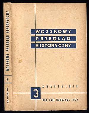 Wojskowy Przeglad Historyczny. R.17 (VII-IX 1972) nr