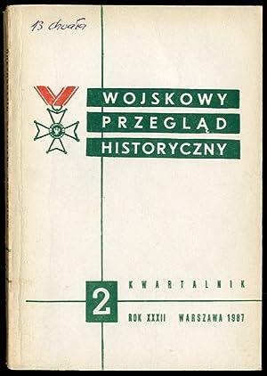 Wojskowy Przeglad Historyczny. R.32 (IV-VI 1987) nr