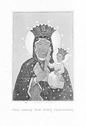 Obraz cudowny Matki Boskiéj Czestochowskiéj.: Carl Mayer