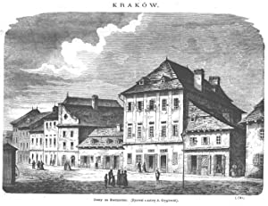 Domy na Kazimierzu. (Rysowal z natury A. Gryglewski). (1741): Bronislaw Puc wg Aleksandra ...