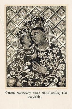 Cudami wslawiony obraz matki Boskiej Kalwaryjskiej.
