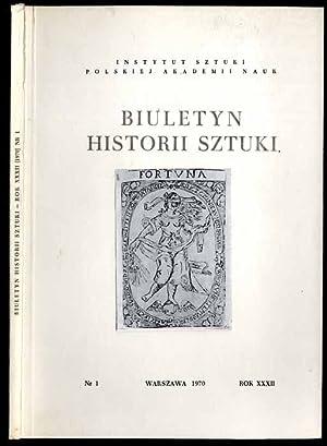 Biuletyn Historii Sztuki. R.32 (1970). Nr 1.