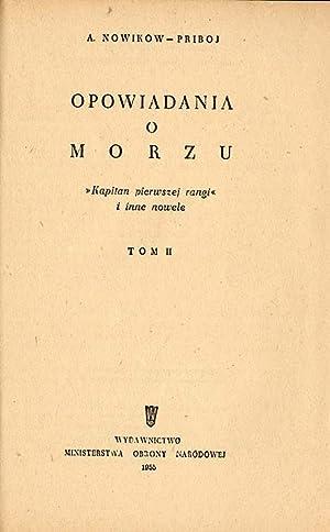 Opowiadania o morzu. Kapitan pierwszej rangi i inne nowele. 3t. w 3 vol.: Nowikow-Priboj A.