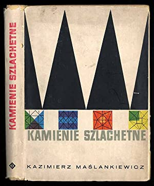 Kamienie szlachetne.: Maslankiewicz Kazimierz: