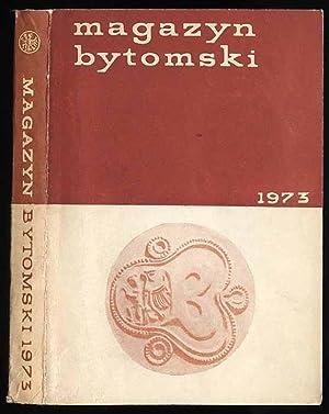 Magazyn Bytomski 1973.