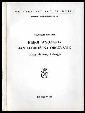 Kregi wygnania - Jan Lechon na obczyznie: Wyskiel Wojciech:
