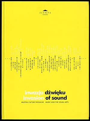 Inwazja dzwieku. Muzyka i sztuki wizualne. Invasion